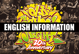 OLD SCHOOL NIGHT VOL.20 ENGLISH INFORMATION