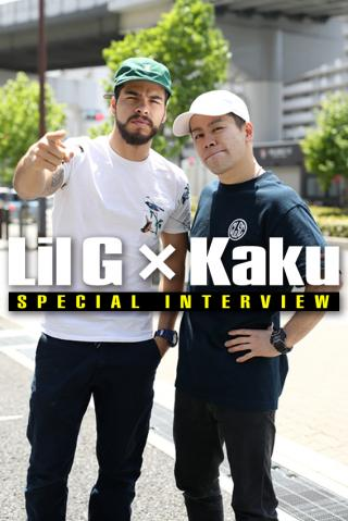 SPECIAL INTERVIEW Lil G × Kaku