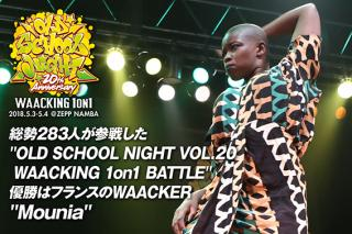 OLD SCHOOL NIGHT VOL.20 WAACKING 1on1 BATTLE